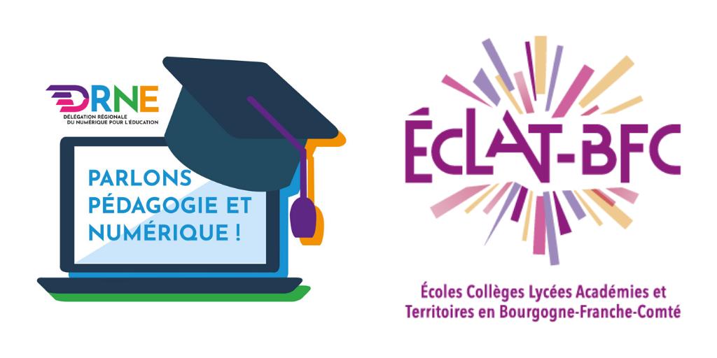"""""""Parlons pédagogie et numérique !"""" : Des pratiques pédagogiques avec l'ENT Eclat-BFC au collège"""