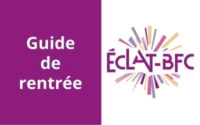 ÉCLAT-BFC, le guide pour débuter la rentrée 2020