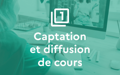 Situation 1 : Captation et diffusion de cours