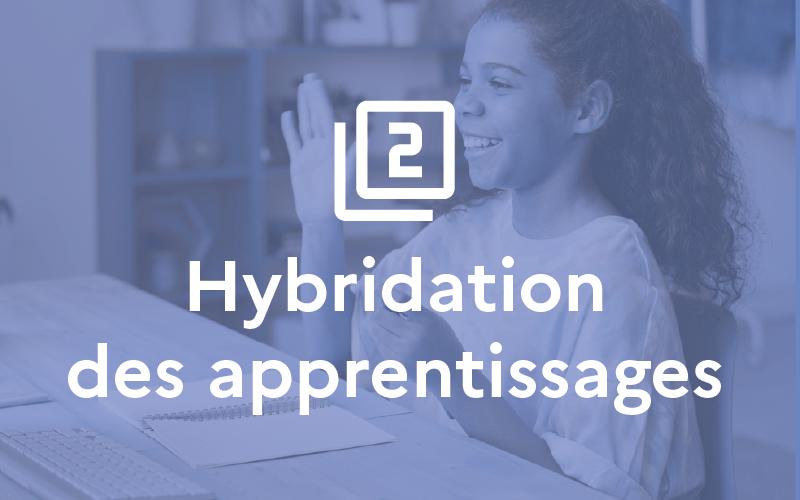 Situation 2 : Hybridation des apprentissages