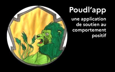 Poudl'app, une application de soutien au comportement positif