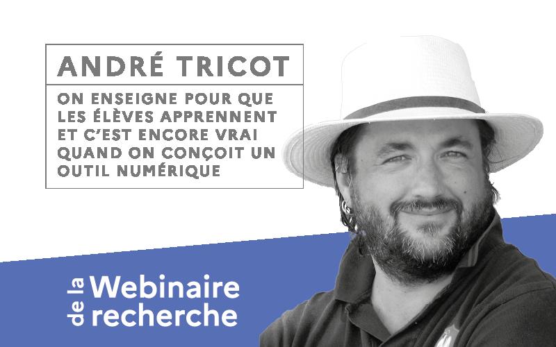 André Tricot nous parle de la conception des ressources numériques