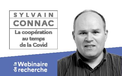 Webinaire avec Sylvain Connac : La coopération au temps de la COVID