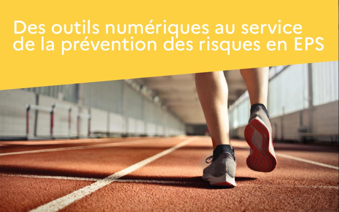 Des outils numériques au service de la prévention des risques en EPS
